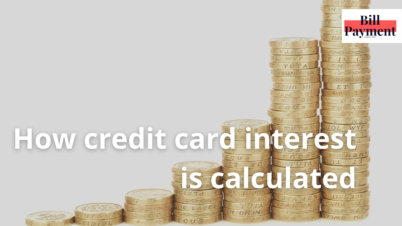 How credit card interest is calculated?