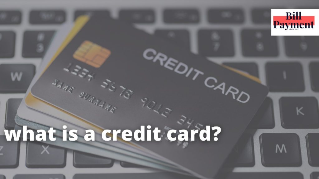 what is a credit card 1